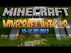 Minecraft Week #9 - 10-16.09.2012