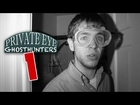 Private Eye Ghosthunters - Episode 1