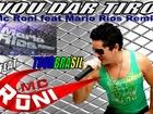 Mc Roni - Vou dar tiro ( Kuduro mix )