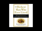 The Richest Man Who Ever Lived - Three Steps to Success