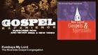 The Riverside Gospel Congregation - Kumbaya My Lord - Gospel