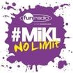 L'intégrale du 7 août 2013 - #Mikl No Limit Fun Radio