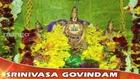Srinivasa Govinda Song - Vishnu Bhajan - Sri Venkateswara Swamy Keerthana